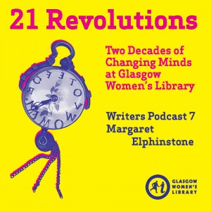 21 Revolutions Podcast #7: Margaret Elphinstone