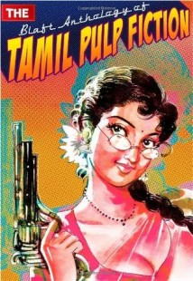 Cover of Blaft Anthology of Tamil Pulp Fiction