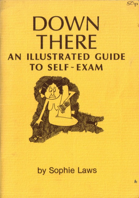 Down There: An Illustrated Guide to Self-Exam (zine)