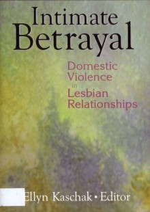Intimate Betrayal: Domestic Violence in Lesbian Relationships book cover