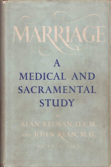 Marriage: A Medical and Sacramental Study book cover