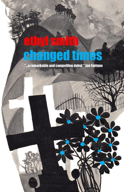 Changed Times book cover, Ethyl Smith, Thunderpoint Publishing