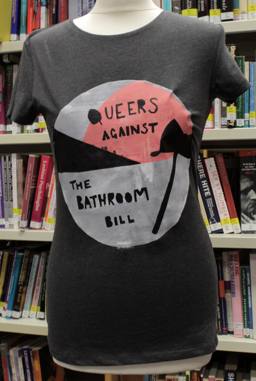 Queers Against The Bathroom Bill T-shirt, Bel Pye, 2017