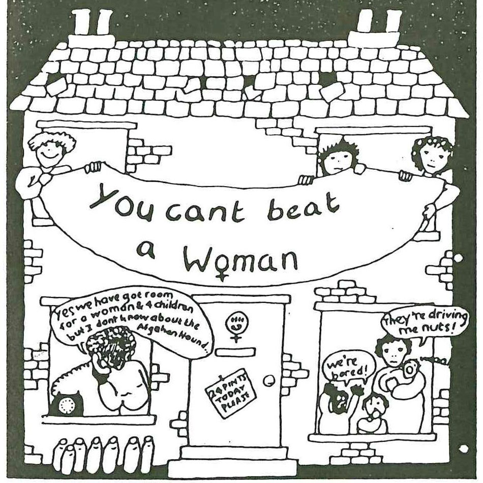 You Can't Beat a Woman. Illustration, Scottish Women's Aid newsletter, June 1985, page 40.