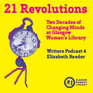 21 Revolutions Podcast #4: Elizabeth Reeder