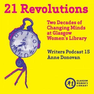 21 Revolutions Podcast 15 - Anne Donovan