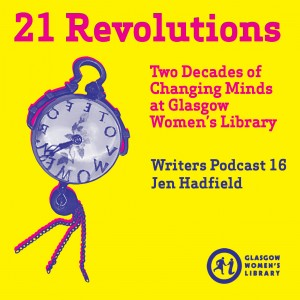 21 Revolutions Podcast 16 - Jen Hadfield