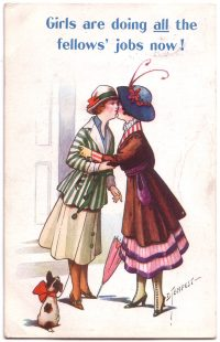 """Girls are doing all the fellows' jobs now!"" Anti-suffragette postcard"