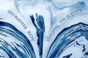 Book Cover for Anuradha Roy's Sleeping on Jupiter