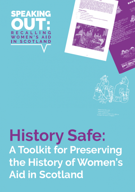 History Safe: A Toolkit for Preserving the History of Women's Aid in Scotland (cover)