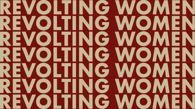 The words 'Revolting Women' written on top of each other to cover the whole image. The background is red.