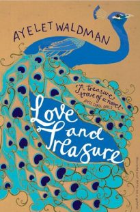 Book cover of Love and treasure by Aylet Waldman, peacock on the cover