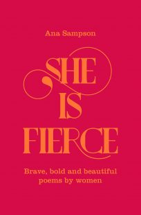 Book cover of She is fierce by Ana Sampson, red cover with nice yellow script for the tittle