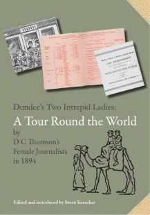 Dundee's Two Intrepid Ladies bookcover in grey with a drawing of a camel and photographs of paper ephemera on cover