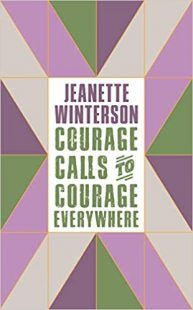 book cover of Courage Calls to Courage Everywhere by Jeanette Winterson in purple and green, with a purple cross filling the background of the cover