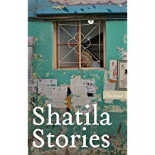 book cover of Shatila Stories, written in large white text with a small word Peirene in white italics on a gold background, in the centre of the cover is a square window with only one pane and with a woman in a light coloured headscarf, her face bent down barely visible. the outside walls of the building are green with peeling paint and posted letters.