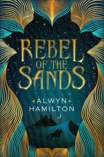 """Rebel of the Sands"" is written in bright, gold letters in the middle of the page on a vlue starry background. The sides of the cover are decorated with a gold pattern."