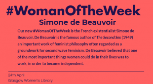 "Pink post with blue, bold writing that reads ""Our new #WomanOfTheWeek is the French existentialist Simone de Beauvoir. De Beauvoir is the famous author of The Second Sex (1949) an important work of feminist philosophy often regarded as a groundwork for second wave feminism. De Beauvoir believed that one of the most important things women could do in their lives was to work, in order to become independent."""