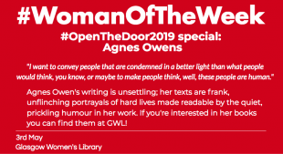 "A red post with white, bold font reading ""Woman of the week open the door special on Scottish author Agnes Owens"""