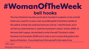 """Pink post with blue, bold writing that reads """"The rise of feminism has been particularly founded in academic circles and bell hooks saw a need for an easy-read, accessible guide to feminism outside of this sphere."""""""