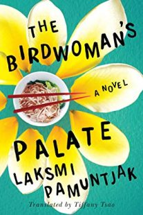 The Birdwoman's Palate by Laksmi Pamuntjak