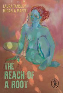 The Reach of a Root by Laura Tansley & Micaela Maftei. Credit: Naghmeh Sharifi and Vagabond Voices