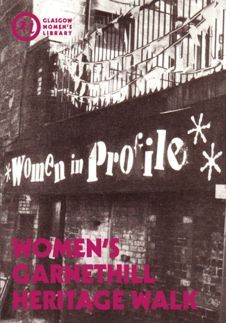 Cover of the GWL Garnethill Walk map, featuring a sign for Women in Profile, the forerunner of GWL