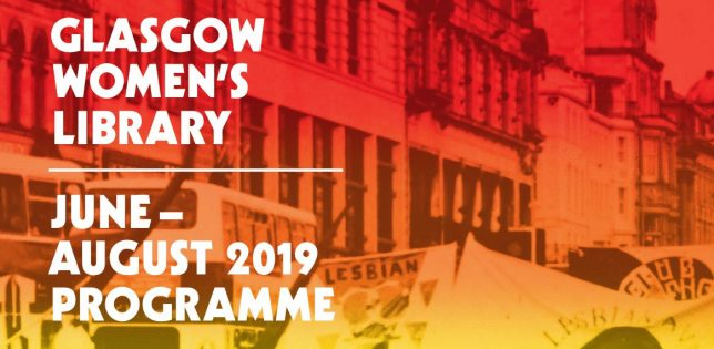 """A crop of an old photograph with a wash of red and yellow over it. The text reads, """"Glasgow Women's Library, June - August 2019 Programme"""".-"""
