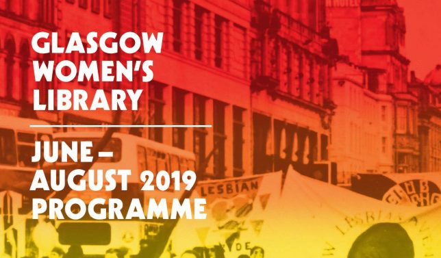 "A crop of an old photograph with a wash of red and yellow over it. The text reads, ""Glasgow Women's Library, June - August 2019 Programme"".-"