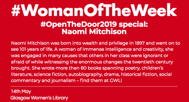 "A red post with white, bold font reading ""woman of the week open the door special on Scottish author Naomi Mitchison."""