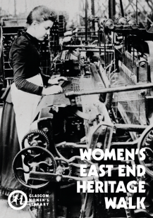 Click to download the East End Women's Heritage Walk map (Image is the cover of the GWL East End Walk map, featuring an old black and white photo of a woman working at a loom in a factory)