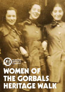 Click to download the Women of the Gorbals Walk map (image is the cover of the Women of the Gorbals Walk Map, featuring three young warehouse workers from the 1930s
