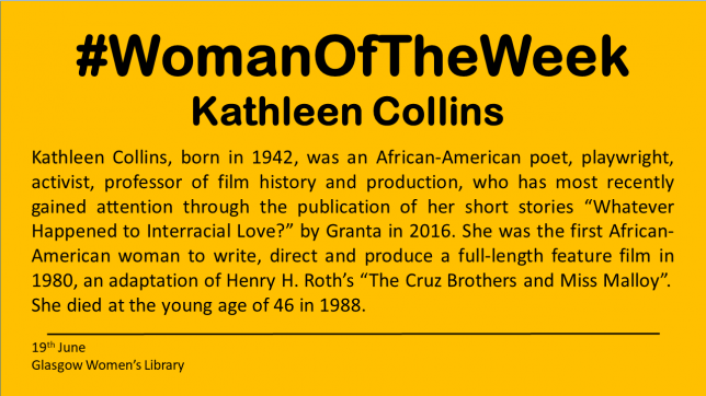 A yellow box that has black text on it. The text highlights facts about Kathleen Collins. The full text is below.