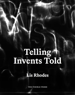 Book Cover of 'Telling Invents Told' by Lis Rhodes. Credit: Courtesy of LUX Scotland