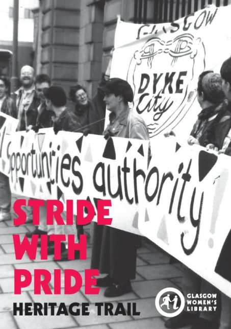 A black and white cover showing people on a march with banners. Pink text on the cover says 'Stride with Pride Heritage Trail'