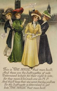 'The Suffragette is determined to get into the house that man built' postcard