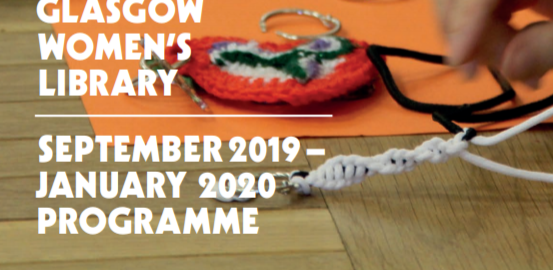"A hand doing craft work with white text that reads, ""Glasgow Women's Library - September 2019 to January 2020 Programme""."
