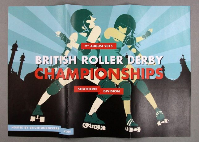 Game programme from the British Championships Southern division triple header hosted by Brighton Rockers Roller Derby 2015. This side of the programme is a fold-out poster with an illustration of two clashing roller derby players, with the text 'British Roller Derby Championships' across the centre.