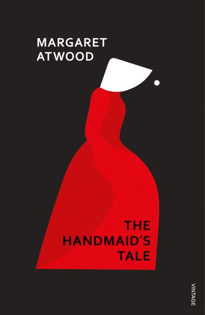 Cover of The Handmaid's Tale by Margaret Atwood. The cover is stark black, with a stylised figure of a woman dressed in red with a white bonnet.