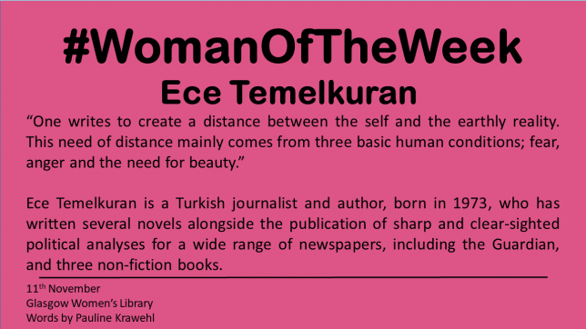 A pink background with #WomanOfTheWeek at the top.  It then features the quote and some information about Ece that is also written in plain text in this post.