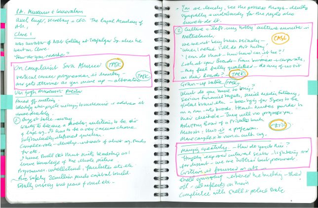 """A photograph of a double page handwritten notebook entry from Adele's Clore Fellowship notebook with three highlighted texts that read, firstly 'On Compliant, Sara Ahmed. Vertical career progression is limiting – and gets thinner as you move up - alternatives'; second: """"'Culture is a left wing hobby' Culture minister in Netherlands. We are not being taken seriously - 'When I retire I'll do Art history', 'I can do that - how hard can it be?'. Look at your Boards - from business and corporate - they feel fully qualified - do any of us sit on their boards?""""; The third highlighted text reads """"Managing creativity"""" - How do you do this? Hugely exposed cultural sector - lightning rod for dissent - we are 'hobbies' but prominent. Criticism is focused on arts –"""""""
