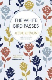 Cover image of Jessie Kesson's book The White Bird Passes