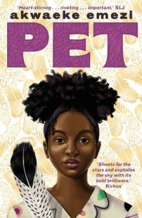 Book cover of Pet by Akwaeke Emezi showing a portrait of a young girl with afro hair and a large feather