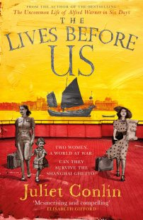 Book cover of The Lives Before Us by Juliet Conlin showing an illustration of two women, one with a child, against a backdrop of a city by the sea with a sailing boat.