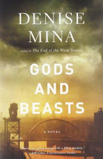 The cover of Gods and Beasts by Denise Mina. The Clyde Arc road bridge and Finnieston Crane are bathed in a dull atmospheric light with clouds hanging overhead.