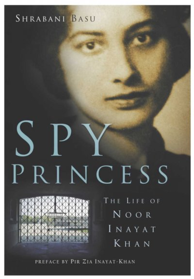 "Book Cover of ""Spy Princess: The Life of Noor Inayat Khan"