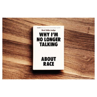 """A white book cover with black upper case bold text """"WHY I'M NO LONGER TALKING"""" white text """"WHITE PEOPLE"""" black text """"ABOUT RACE"""""""