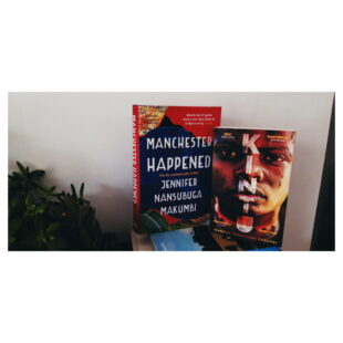 two books stand side by side: Manchester Happened and Kintu, both by Jennifer Nansubuga Makumbi