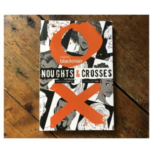 the book cover for the graphic novel adaptation of Malorie Blackman's Noughts and Crosses