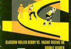 Bout Programme: Glasgow Roller Derby vs Vagine Regime
